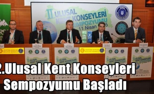 2.Ulusal Kent Konseyleri Sempozyumu Başladı