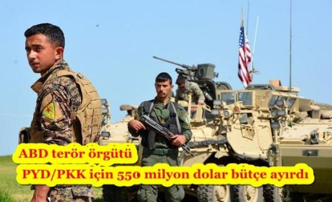 ABD terör örgütü PYD/PKK için 550 milyon dolar bütçe ayırdı
