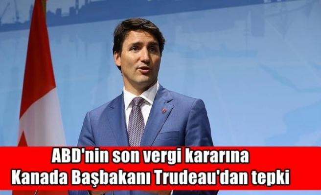 ABD'nin son vergi kararına Kanada Başbakanı Trudeau'dan tepki