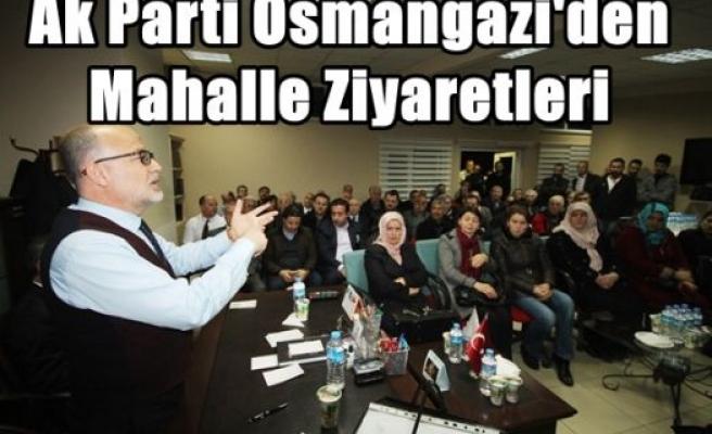 Ak Parti Osmangazi'den Mahalle Ziyaretleri