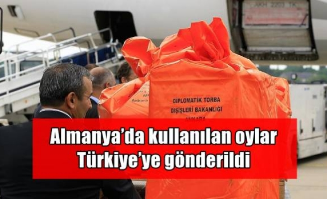 Almanya'da kullanılan oylar Türkiye'ye gönderildi