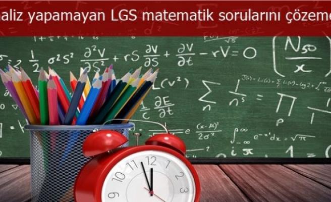 Analiz yapamayan LGS matematik sorularını çözemez