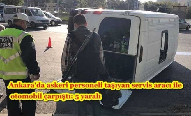 Ankara'da askeri personeli taşıyan servis aracı ile otomobil çarpıştı: 5 yaralı