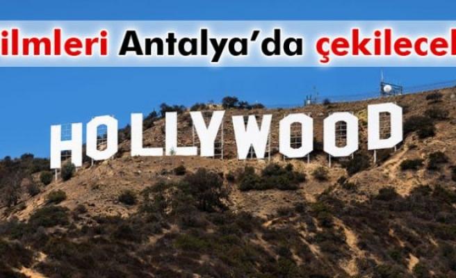 Antalya, Hollywood filmlerinin merkezi olacak