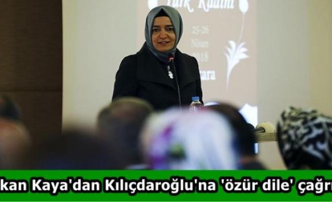 Bakan Kaya'dan Kılıçdaroğlu'na 'özür dile' çağrısı