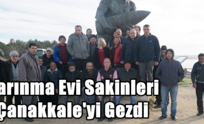 Barınma Evi Sakinleri Çanakkale'yi Gezdi