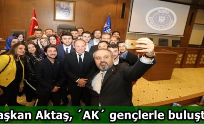 Başkan Aktaş, ´AK´ gençlerle buluştu