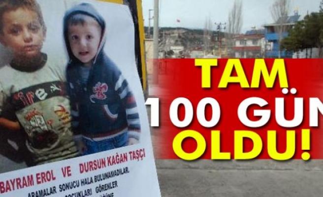 Bayram ve Kağan 100 gündür kayıp