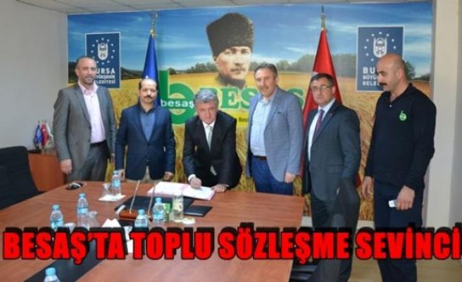 Besaş'ta toplu sözleşme sevinci