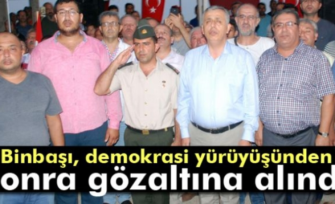 Binbaşı, demokrasi yürüyüşünden sonra gözaltına alındı