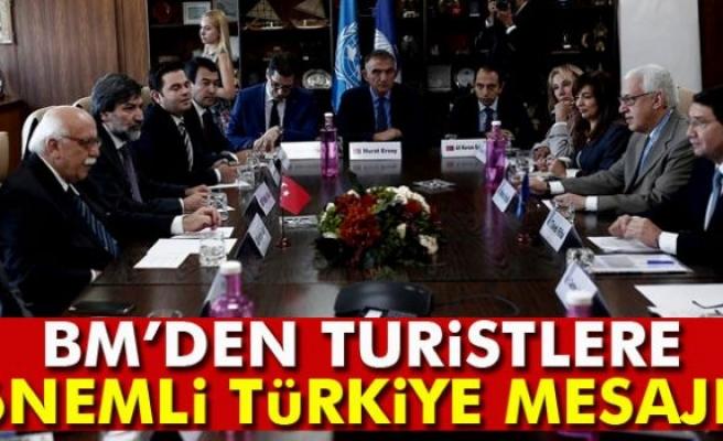 BM Dünya Turizm Örgütü'nden turistlere 'Türkiye'ye gidin' Mesajı
