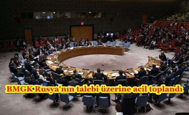 BMGK Rusya'nın talebi üzerine acil toplandı