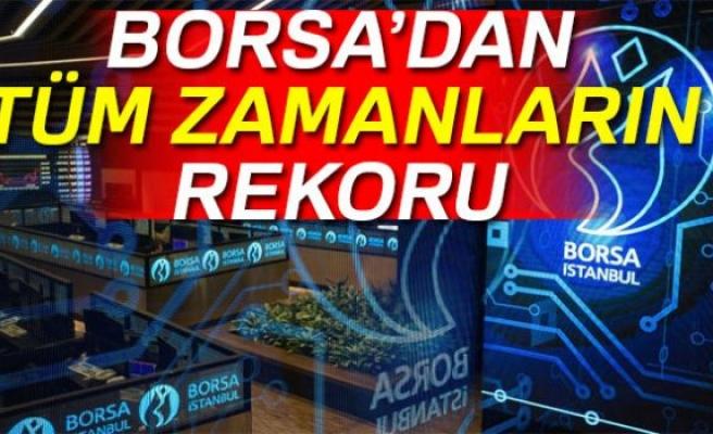 BORSA'DAN TÜM ZAMANLARIN REKORU!