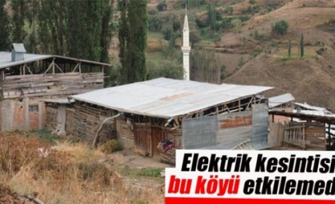 Bu köy elektrik kesintisinden etkilenmedi