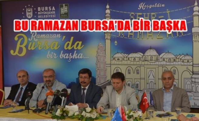 Bu ramazan Bursa'da bir başka