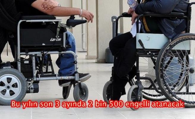 Bu yılın son 3 ayında 2 bin 500 engelli atanacak