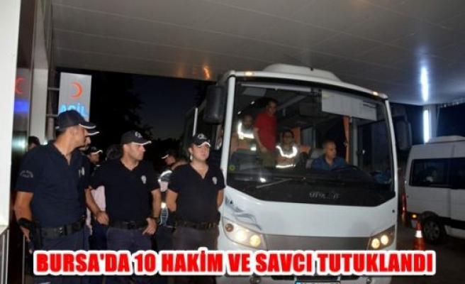 Bursa'da 10 hakim ve savcı tutuklandı