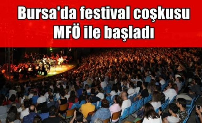 Bursa'da festival coşkusu MFÖ ile başladı