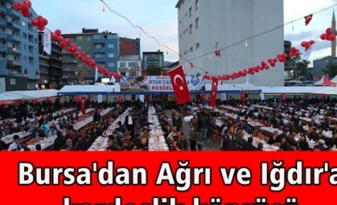 Bursa'dan Ağrı ve Iğdır'a kardeşlik köprüsü