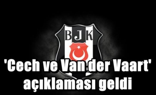 'Cech ve Van der Vaart' açıklaması geldi