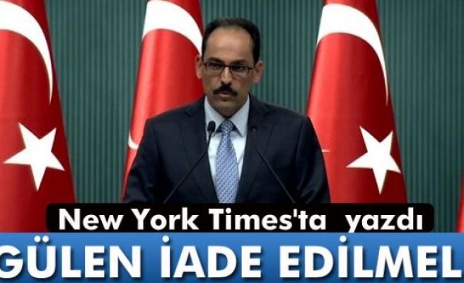 """Cumhurbaşkanlığı Sözcüsü Kalın: """"Darbe lideri hesap vermeli"""""""