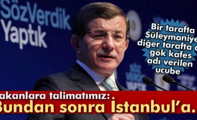 Davutoğlu: 'İstanbul'a hançer gibi saplanan hiçbir eser yapılmayacak'