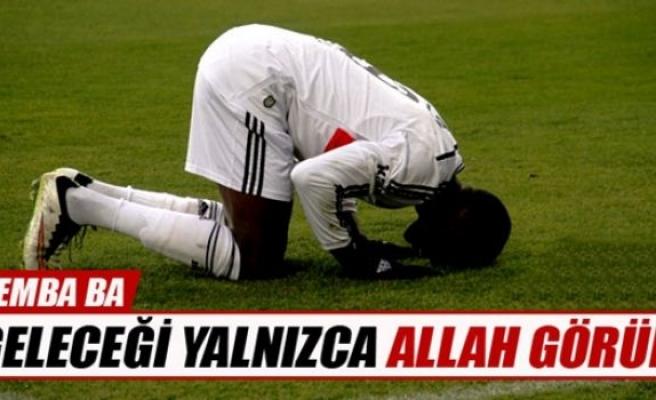 Demba Ba: 'Geleceği yalnızca Allah görür'