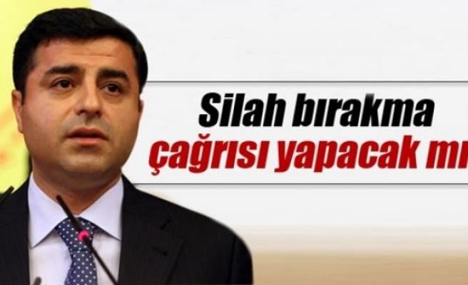 Demirtaş PKK'ya silah bırakma çağrısı yapacak mı?