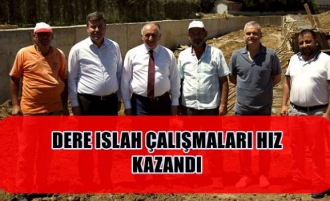 DERE ISLAH ÇALIŞMALARI HIZ KAZANDI