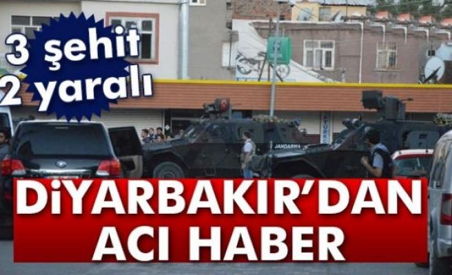Diyarbakır'da polis ile teröristler çatıştı: 3 şehit, 2 yaralı