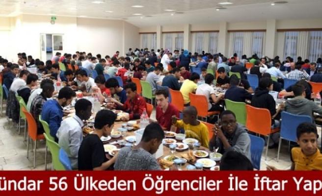 Dündar 56 Ülkeden Öğrenciler İle İftar Yaptı