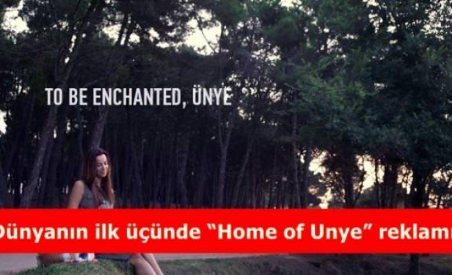 """Dünyanın ilk üçünde """"Home of Unye"""" reklamı"""
