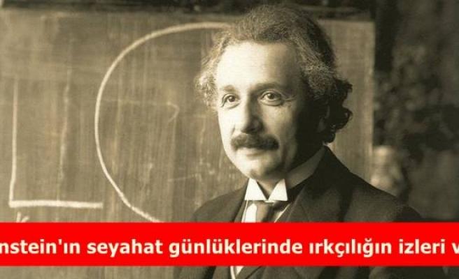 Einstein'ın seyahat günlüklerinde ırkçılığın izleri var
