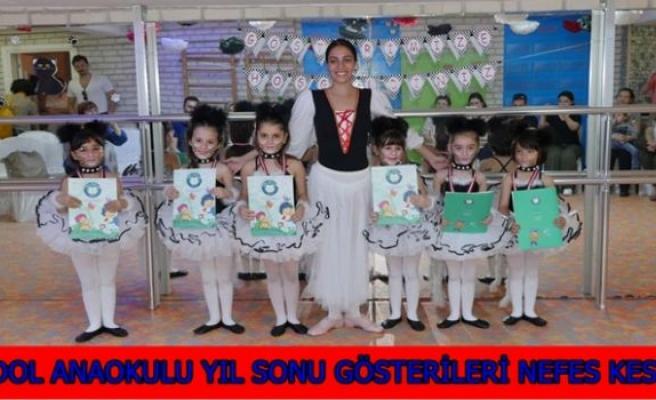 FİDOL ANAOKULU YIL SONU GÖSTERİLERİ NEFES KESTİ!..