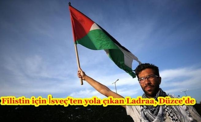 Filistin için İsveç'ten yola çıkan Ladraa, Düzce'de