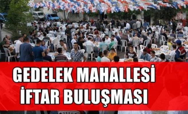 GEDELEK MAHALLESİ İFTAR BULUŞMASI