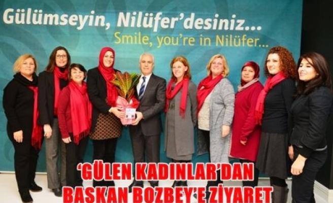 'Gülen Kadınlar'dan Başkan Bozbey'e ziyaret