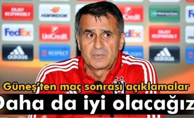 Güneş: 'Beşiktaş'ın daha da iyi olacağını düşünüyorum'