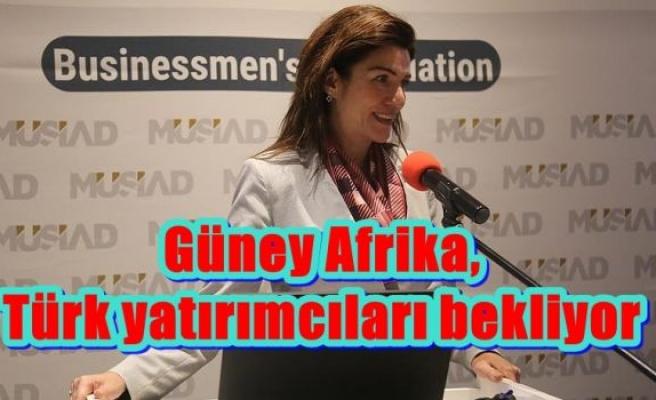 Güney Afrika, Türk yatırımcıları bekliyor