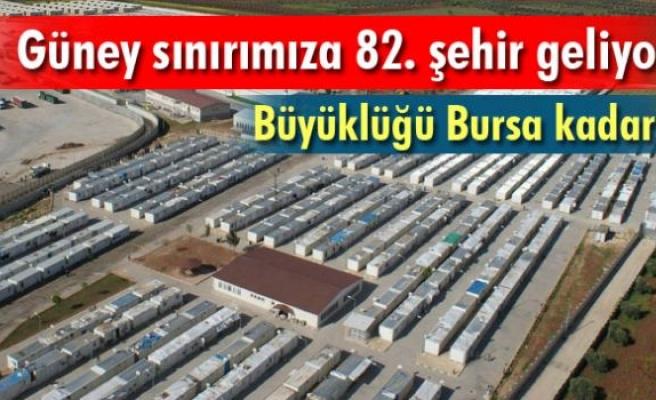 Güney sınırımıza Bursa kadar büyük 82'inci şehir