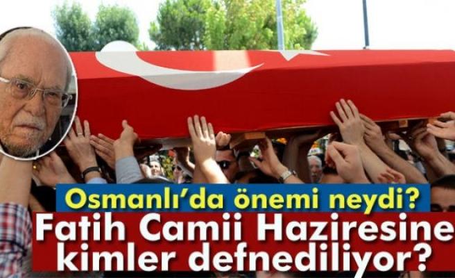 Halil İnalcık'ın defnedildiği Fatih Camii Haziresi'nin özelliği ne?