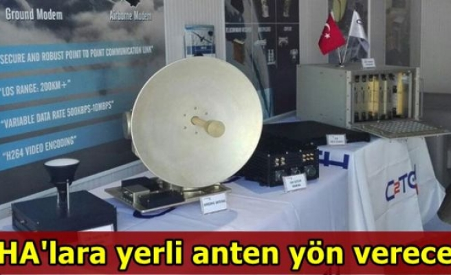 İHA'lara yerli anten yön verecek