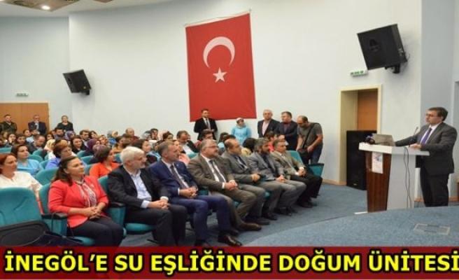 İNEGÖL'E SU EŞLİĞİNDE DOĞUM ÜNİTESİ