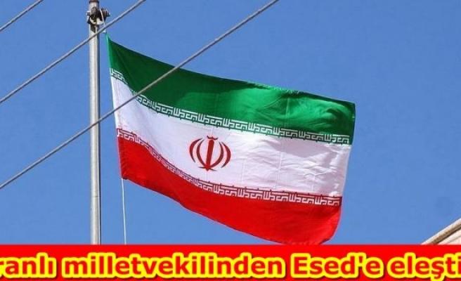 İranlı milletvekilinden Esed'e eleştiri