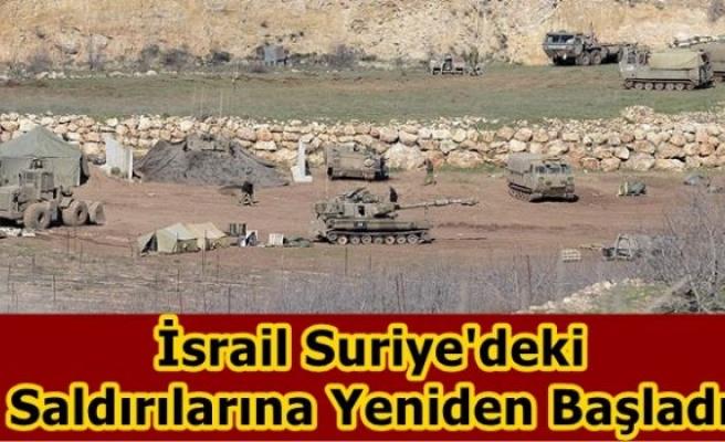 İsrail Suriye'deki  Saldırılarına Yeniden Başladı