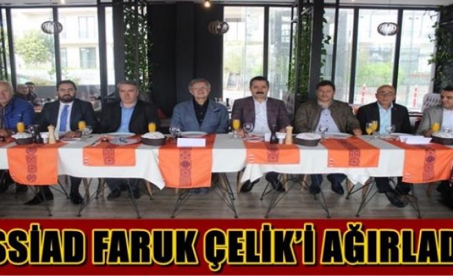 İSSİAD FARUK ÇELİK'İ AĞIRLADI