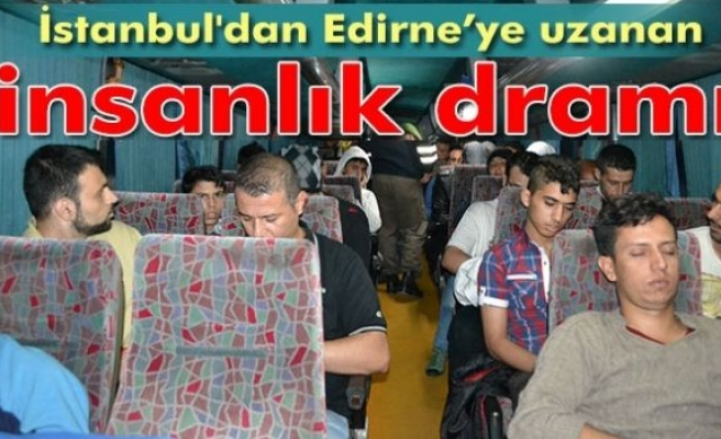 İstanbul'dan Edirne'ye uzanan insanlık dramı