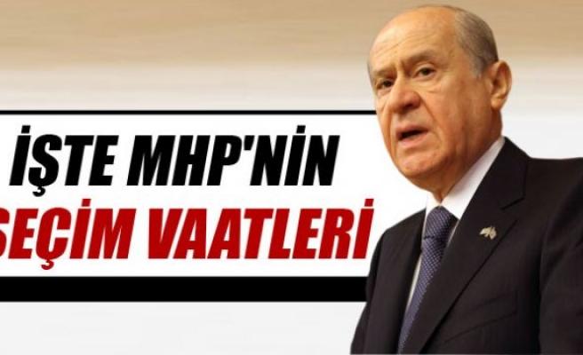 İşte MHP'nin seçim vaatleri