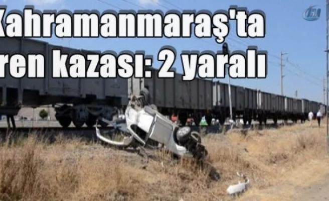 Kahramanmaraş'ta tren kazası: 2 yaralı