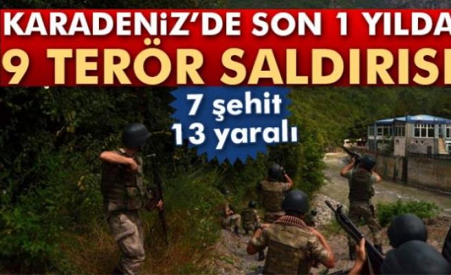 Karadeniz'de son 1 yılda 9 terör saldırısı: 7 şehit, 13 yaralı